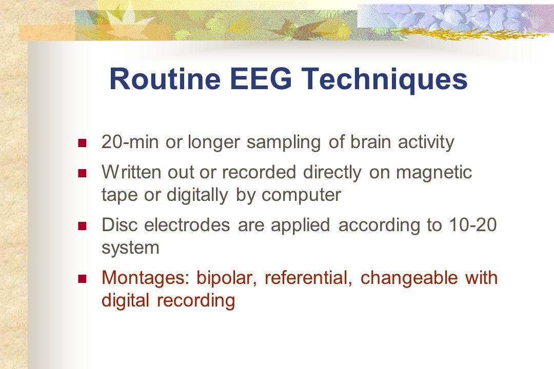 Routine EEG Techniques