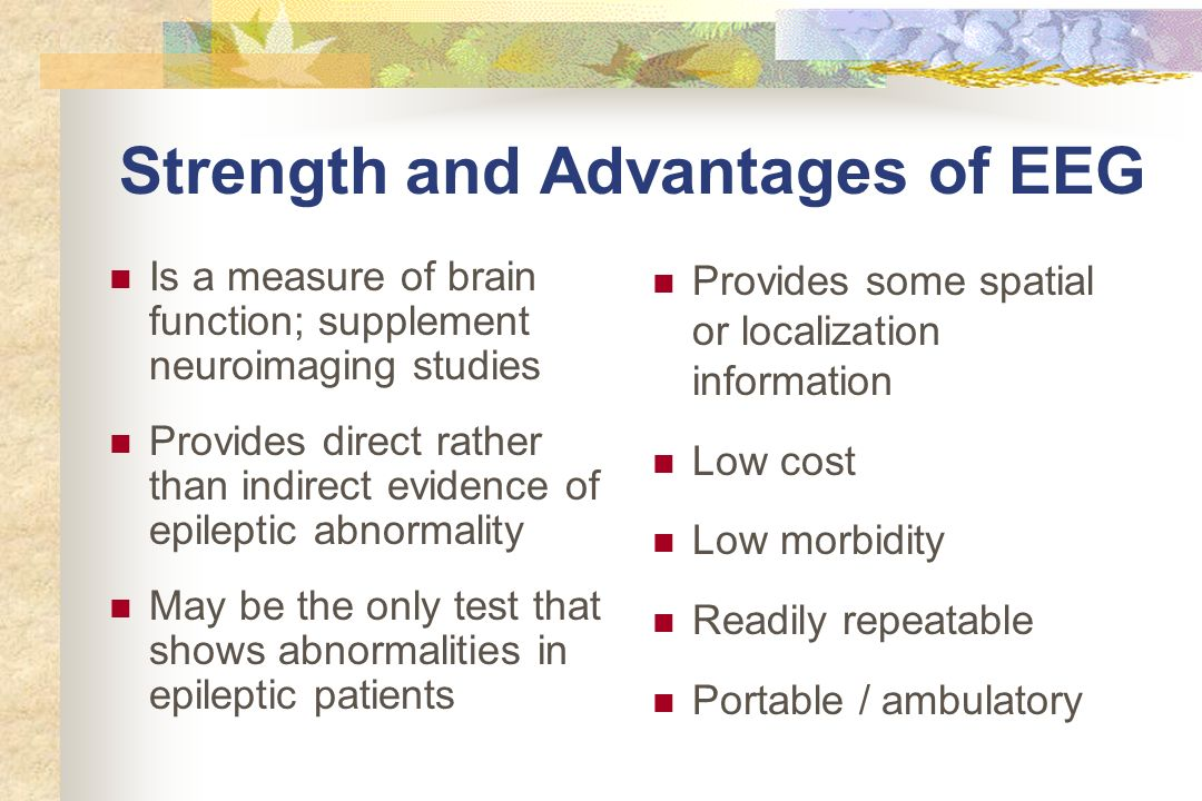 Strength and Advantages of EEG