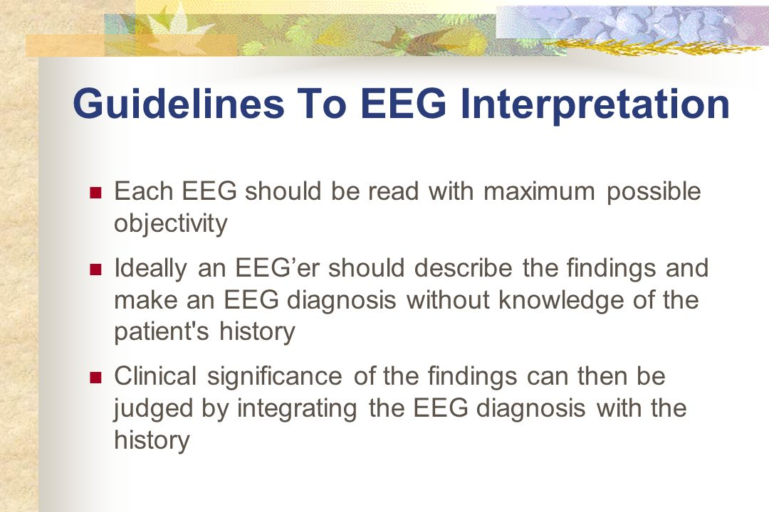 Guidelines To EEG Interpretation