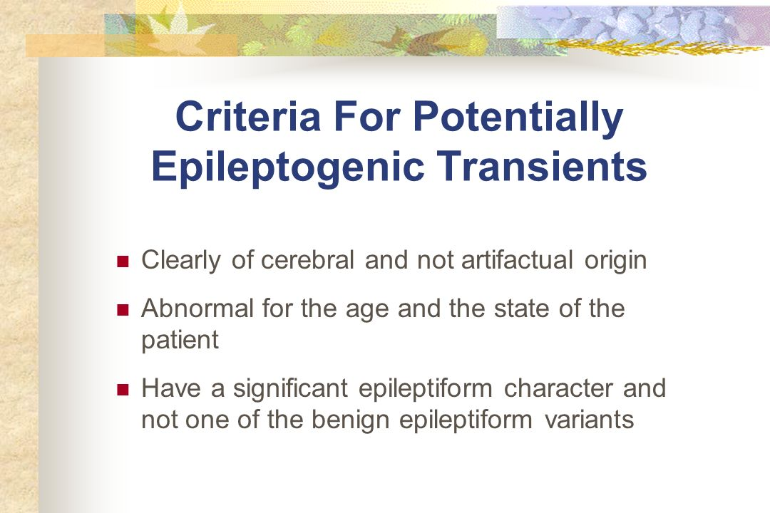 Criteria For Potentially Epileptogenic Transients