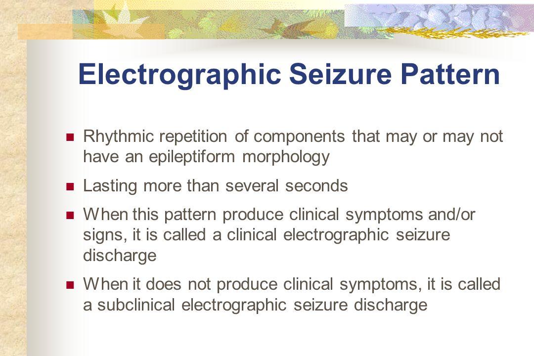 Electrographic Seizure Pattern