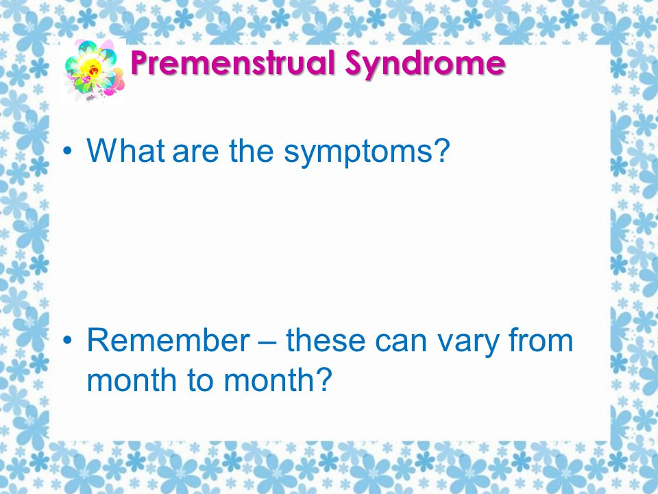 the signs and symptoms of premenstrual syndrome disease Learn about the symptoms, causes, diagnosis and treatment of premenstrual  syndrome (pms.
