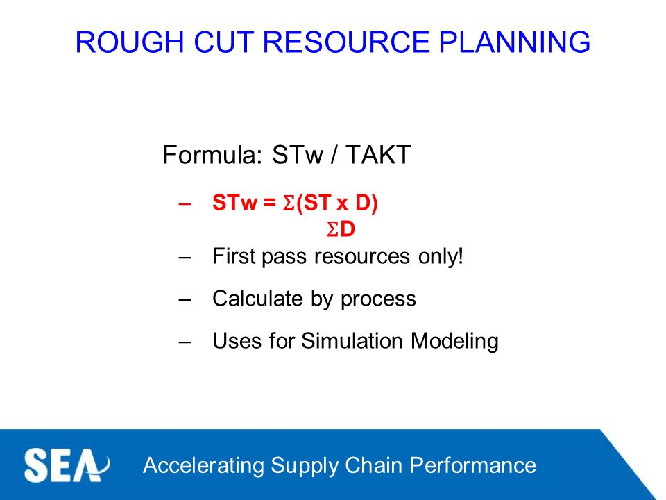 ROUGH CUT RESOURCE PLANNING
