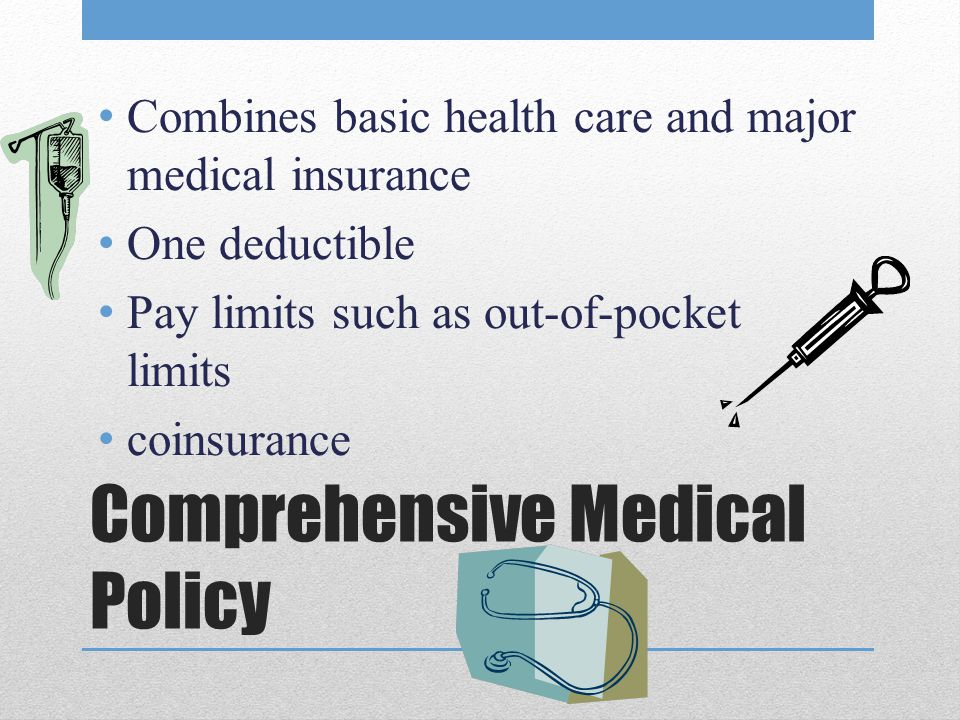 Comprehensive Medical Policy