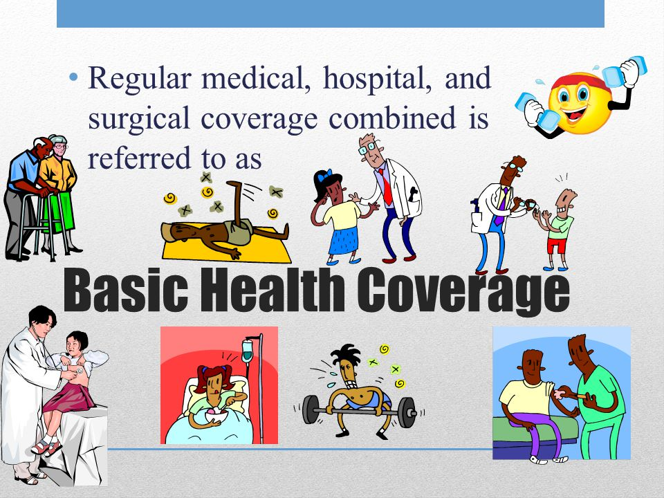 Regular medical, hospital, and surgical coverage combined is referred to as