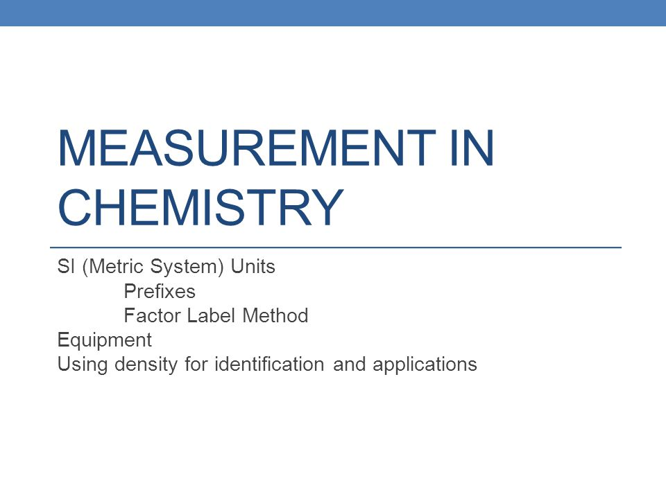 Measurement in Chemistry