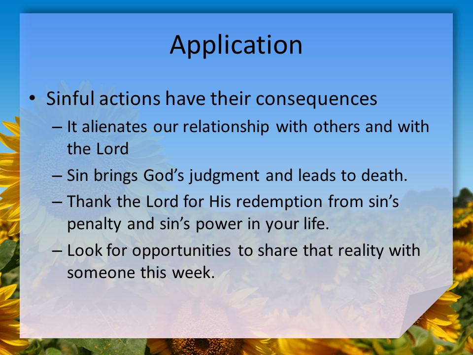how sinfulness leads to death in God's wrath comes about because god's holiness and love have been violated by human sinfulness his revelation of what leads to life and what leads to death god's wrath is not intended to condemn the world, but to condemn and destroy the power of sin in all its forms.