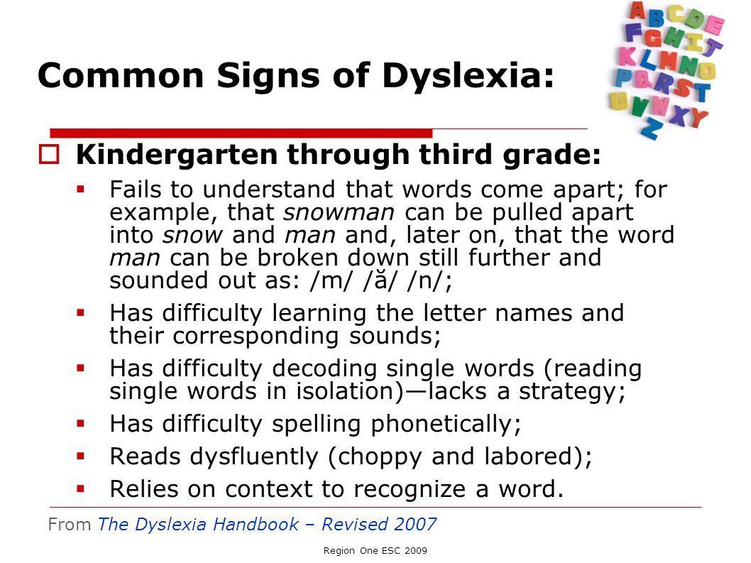 Common Signs of Dyslexia: