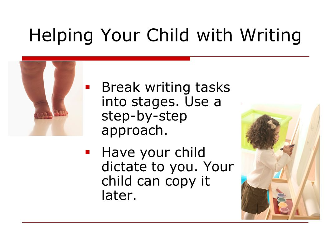 how to be able to assistance the baby with writing