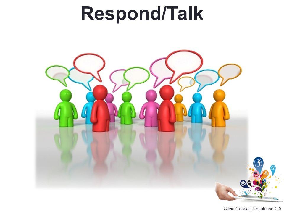 Respond/Talk Silvia Gabrieli_Reputation 2.0