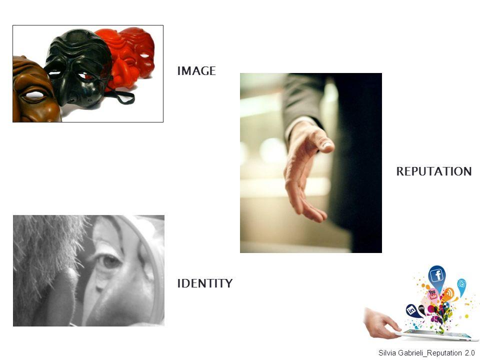IMAGE REPUTATION IDENTITY Silvia Gabrieli_Reputation 2.0