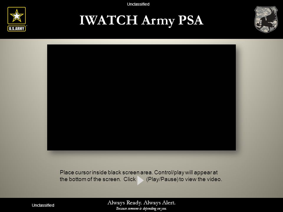 Unclassified IWATCH Army PSA.