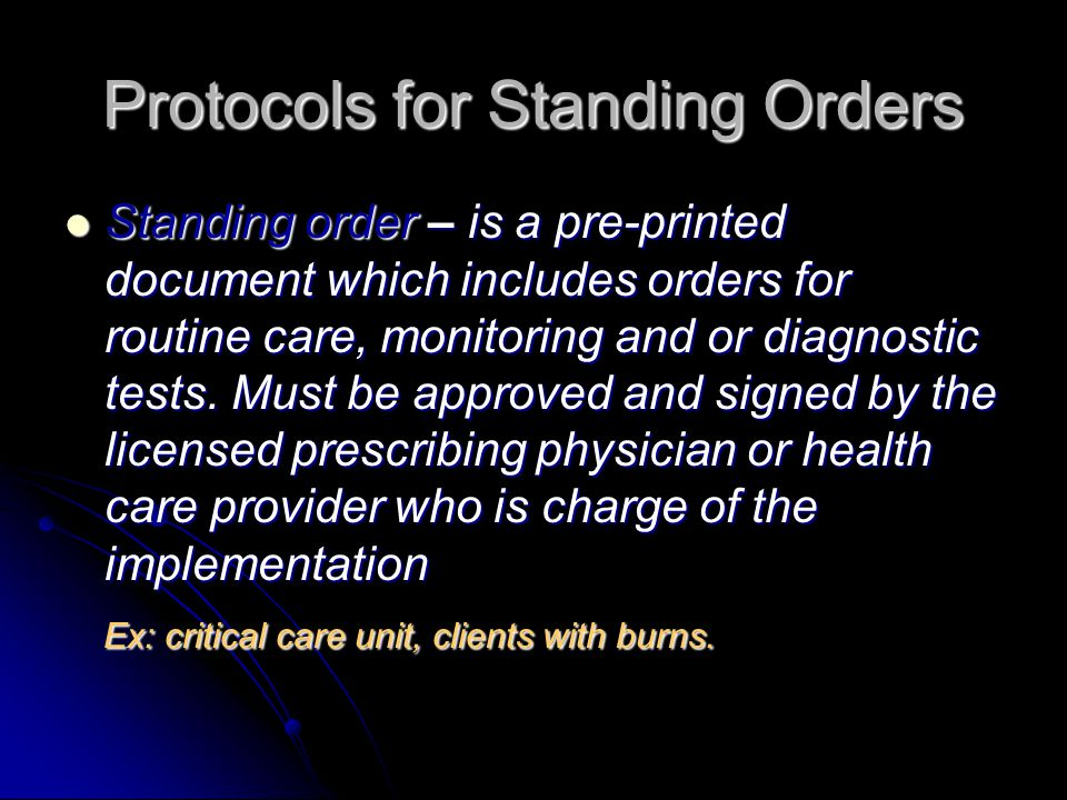 Protocols for Standing Orders