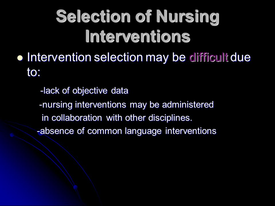 Selection of Nursing Interventions