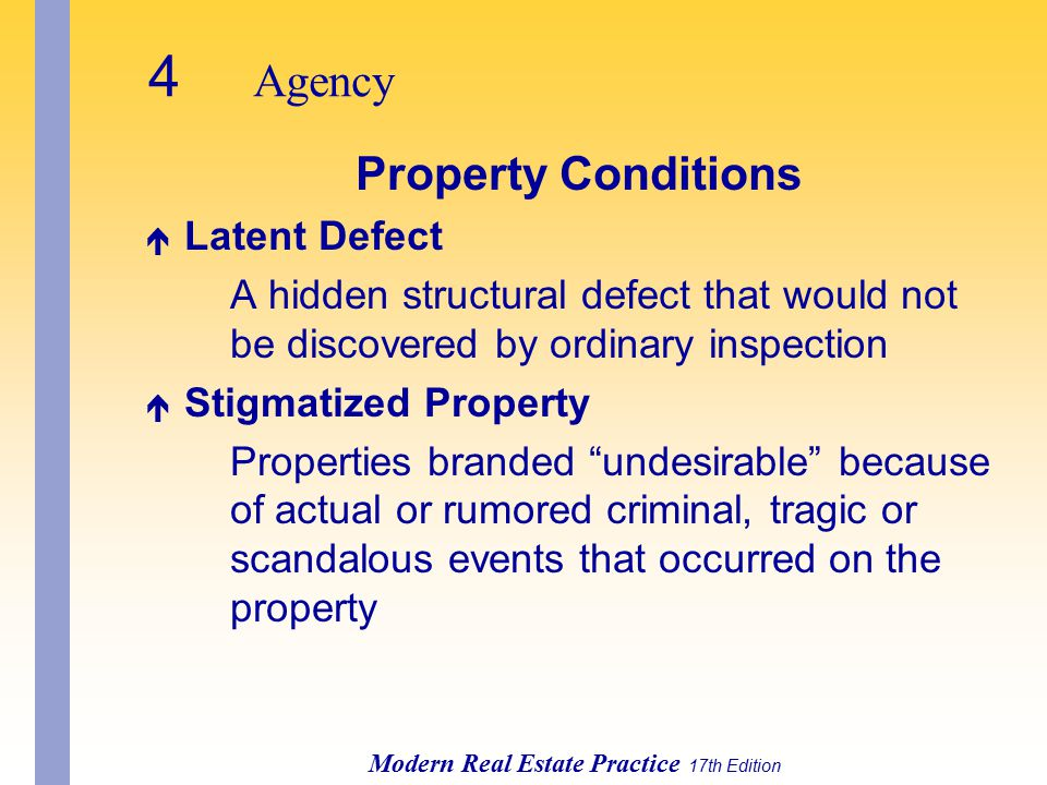 4 Agency Property Conditions Latent Defect