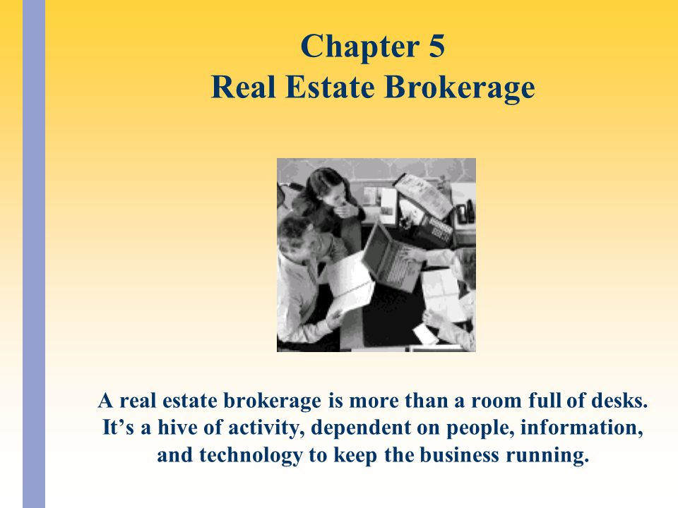 Chapter 5 Real Estate Brokerage