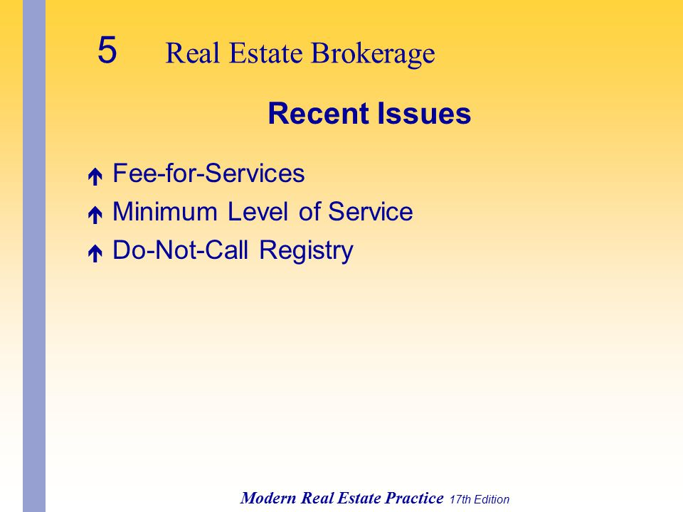 5 Real Estate Brokerage Recent Issues Fee-for-Services