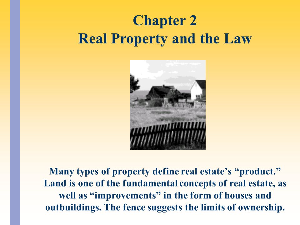 Chapter 2 Real Property and the Law
