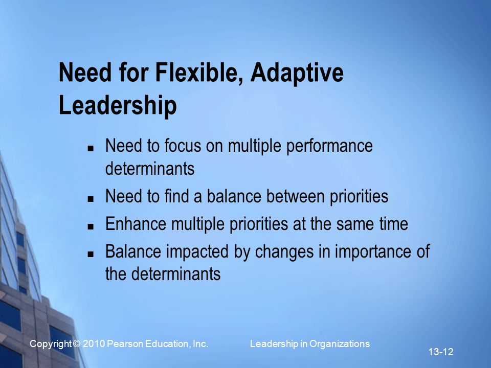 Need for Flexible, Adaptive Leadership