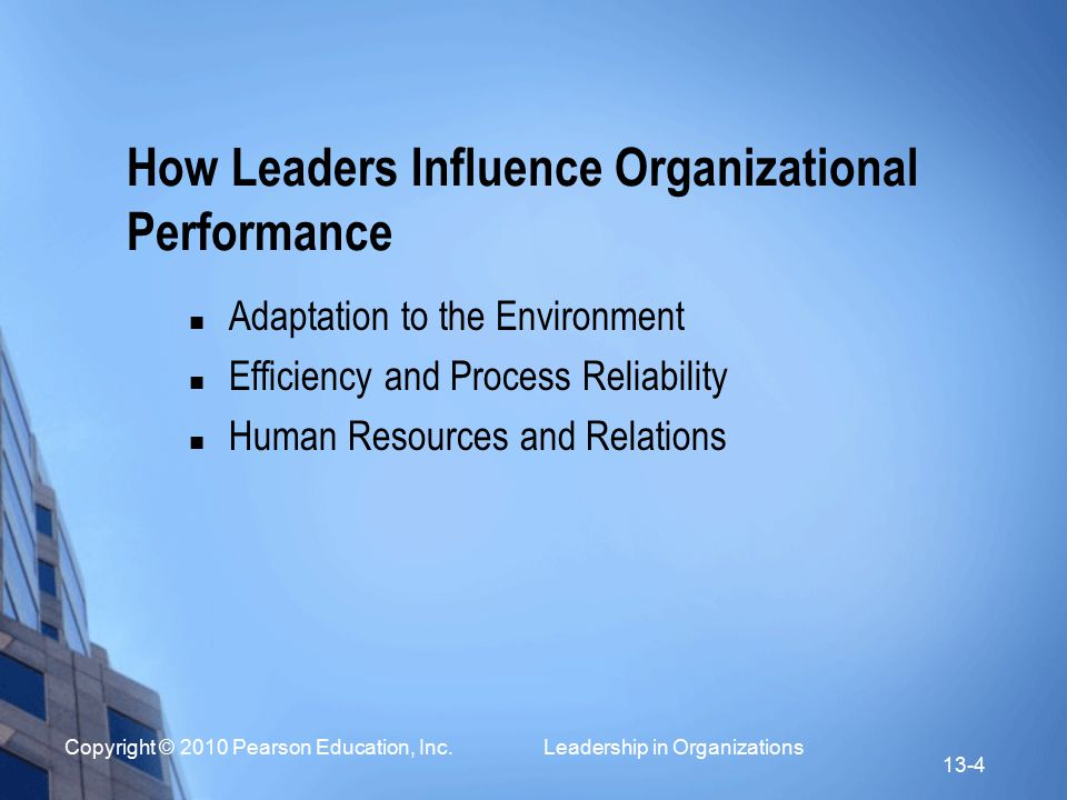 How Leaders Influence Organizational Performance
