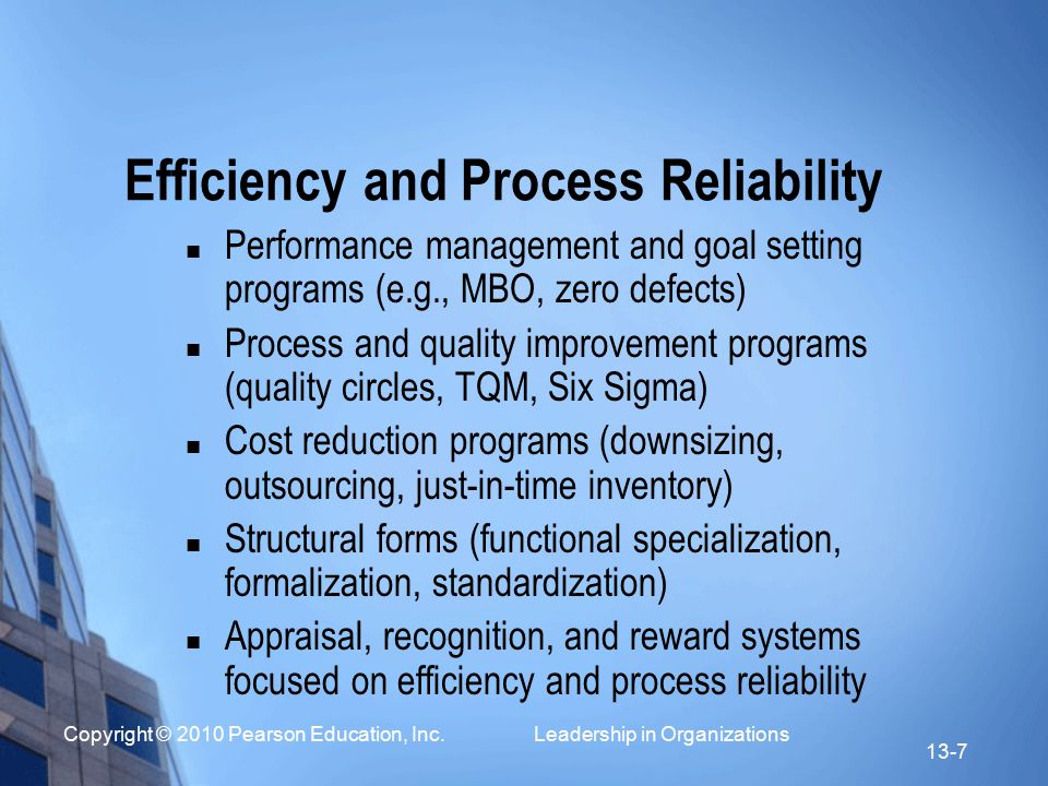 Efficiency and Process Reliability