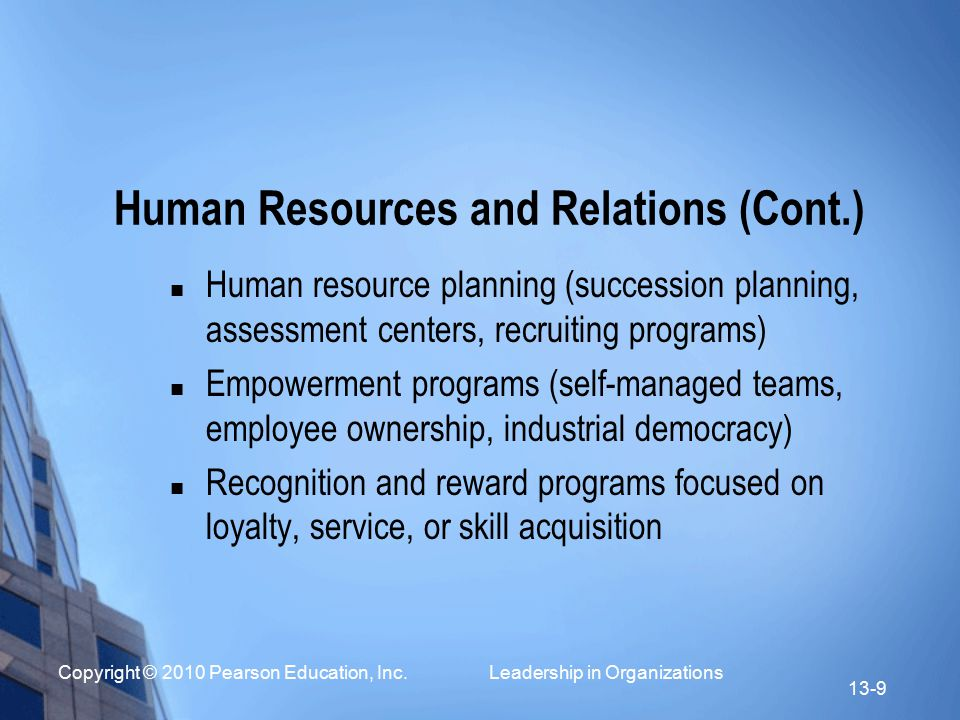 Human Resources and Relations (Cont.)