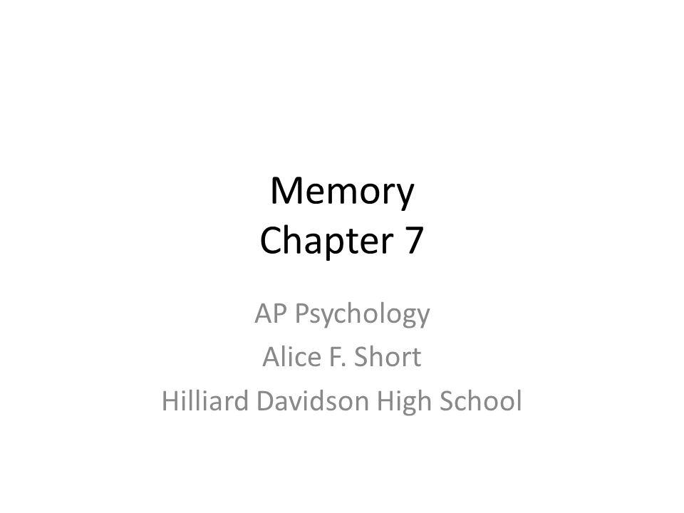 AP Psychology Alice F Short Hilliard Davidson High School