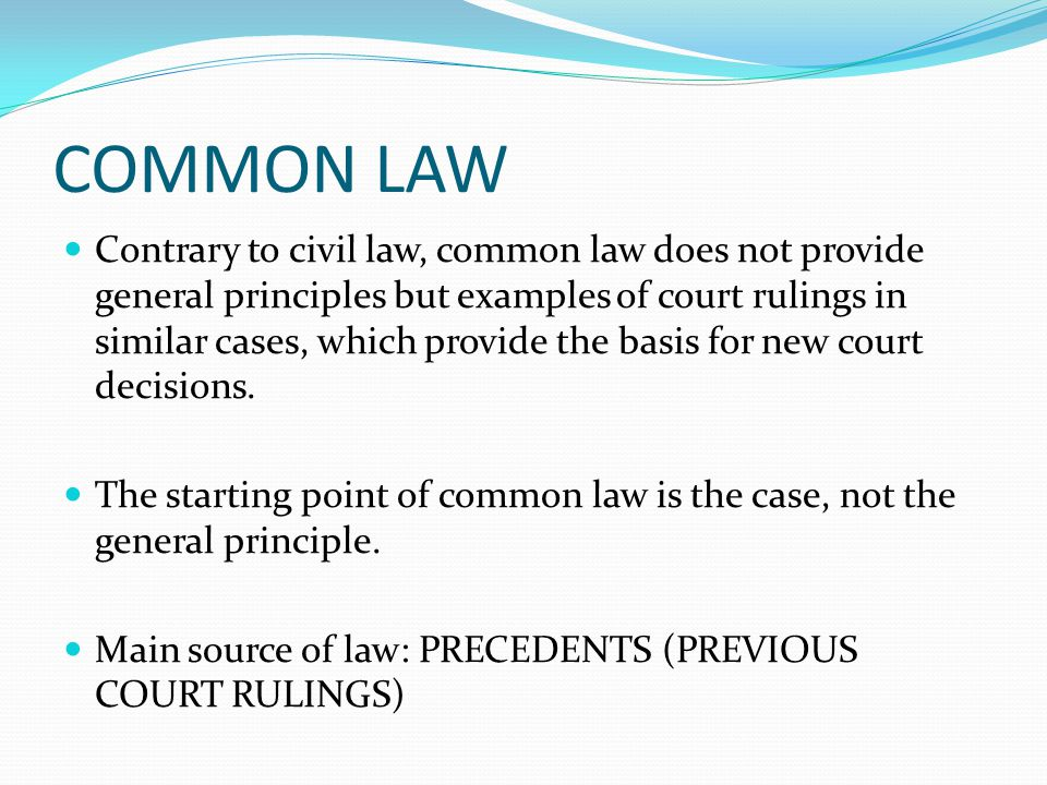 common law and civil law This section provides key features of common law and civil law systems and a summary of their differences as well as their impact to ppp arrangement.