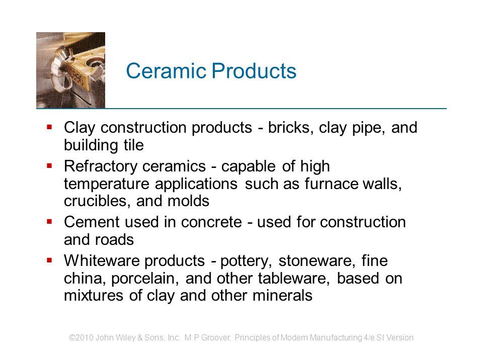 CERAMICS Structure and Properties of Ceramics Traditional Ceramics ...