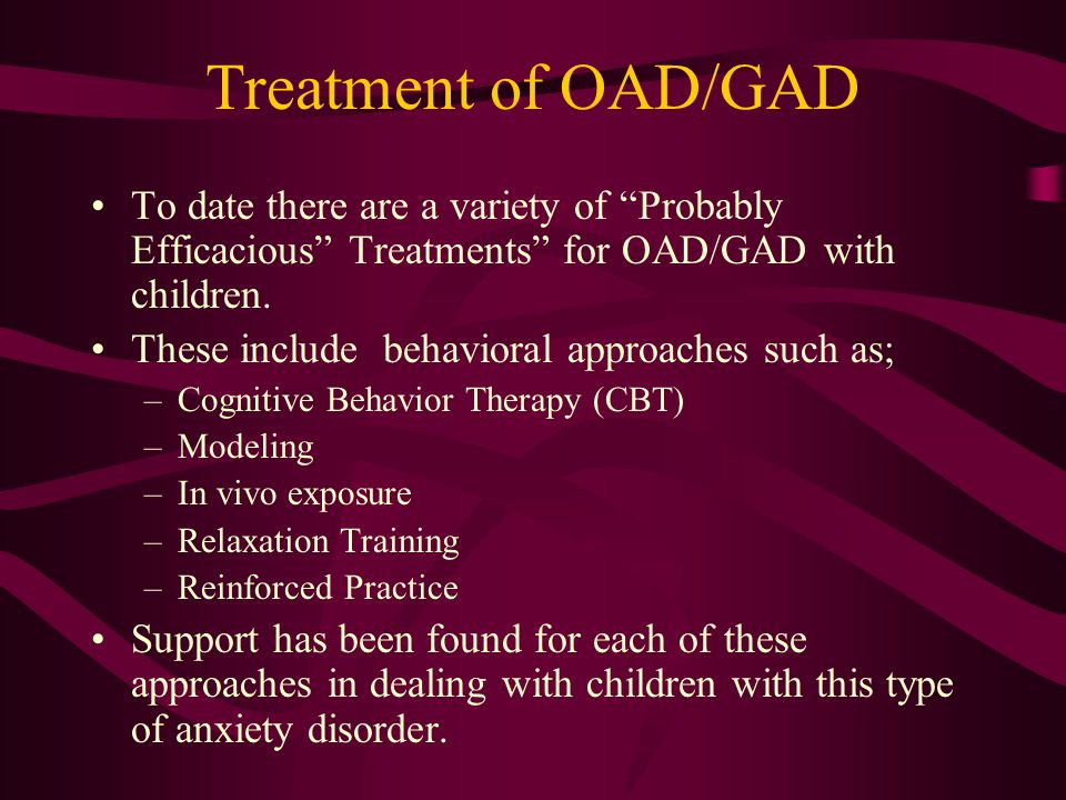 the treatment of anxiety disorders with cognitive therapy Two common forms of psychotherapy utilized for treatment of anxiety disorders are behavioral and cognitive therapy, both involve re-education of the mind by the patient.