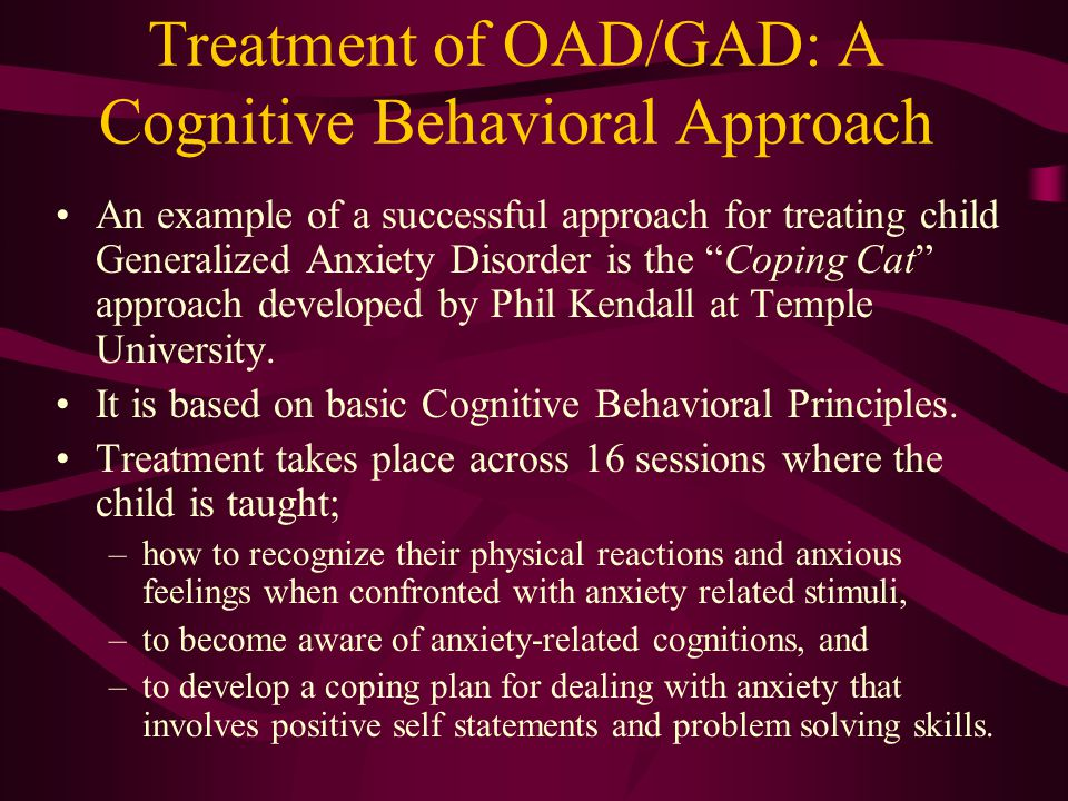 theoretical approaches to treating panic disorder Abnormal psychology ch 5 terms derived from q's dr hobby harding university study  people to accept their worries and live in the present moment-- mindfulness therapy-- is most consistent with which theoretical approach  the drug treatment that is most effective in treating panic disorders is like that used to treat.