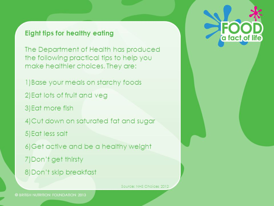 Eight tips for healthy eating.