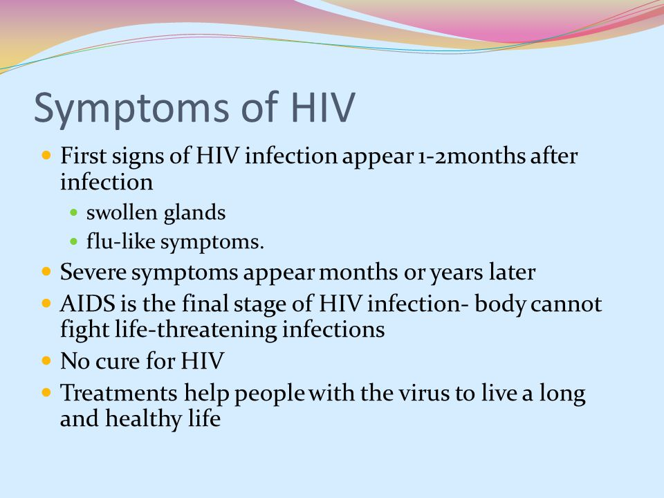 Symptoms Of Hiv: Symptoms Of Hiv After 3 Months Of Infection