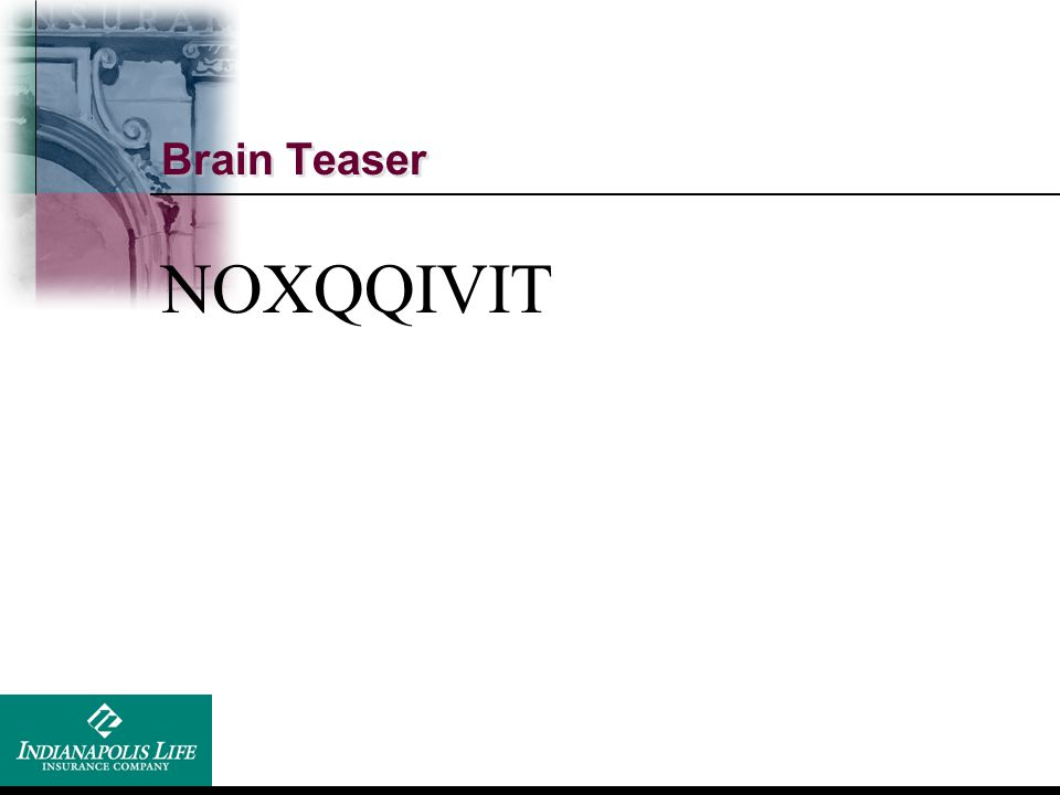 Brain Teaser NOXQQIVIT No excuse for it.