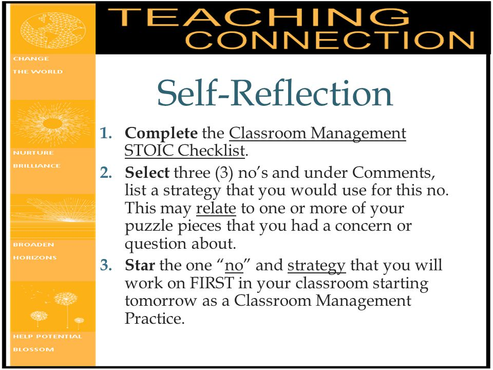 personal reflection on classroom management plan Design a professional development plan to strengthen their skills regarding  classroom  3 growth opportunities from a given list to engage in for self- improvement  report and reflection on professional growth in classroom  management.