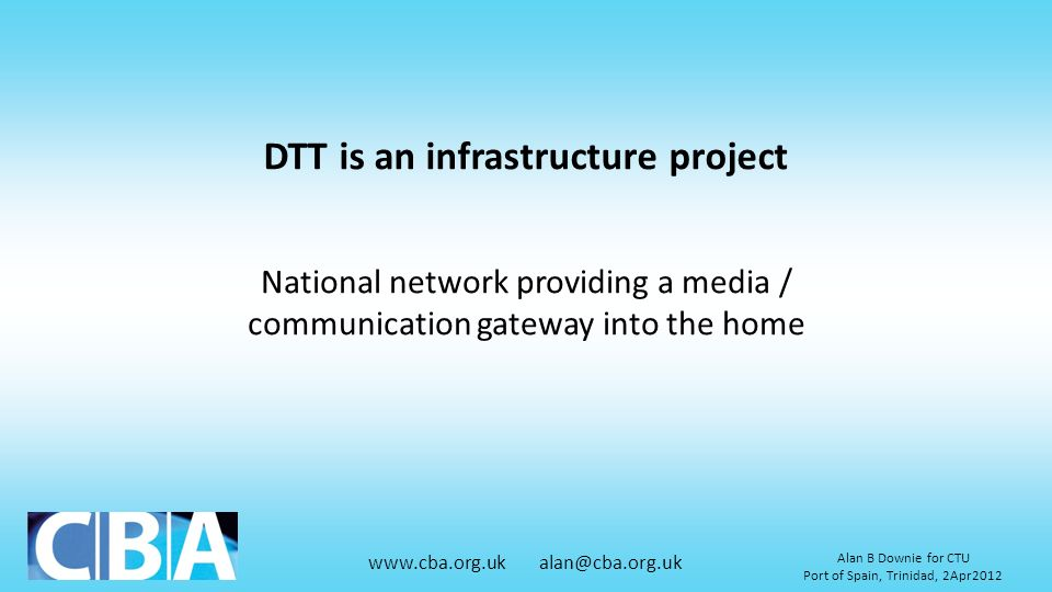 DTT is an infrastructure project