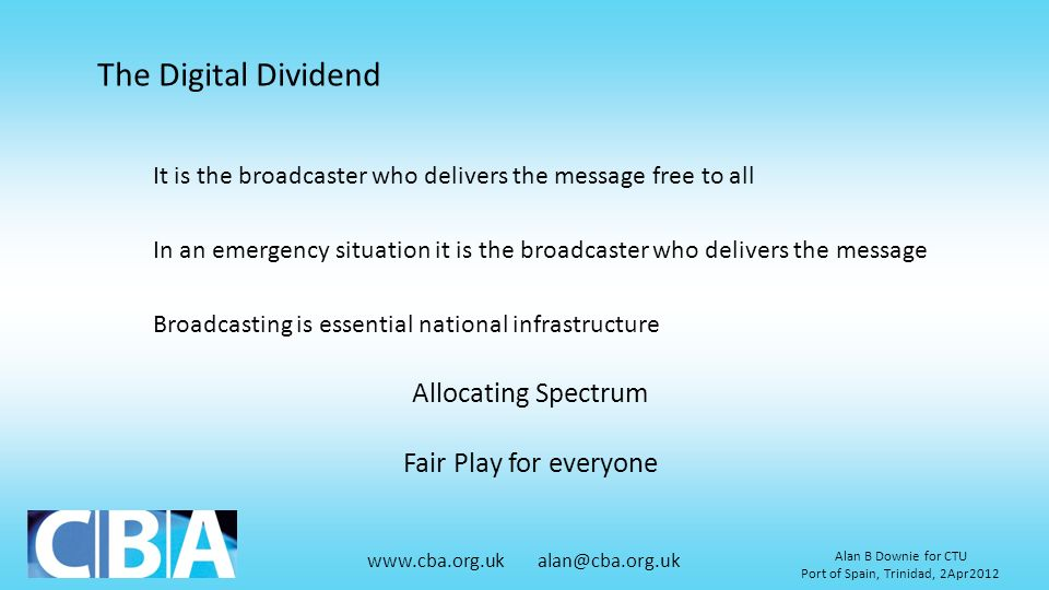 The Digital Dividend Allocating Spectrum Fair Play for everyone