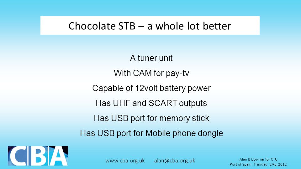 Chocolate STB – a whole lot better