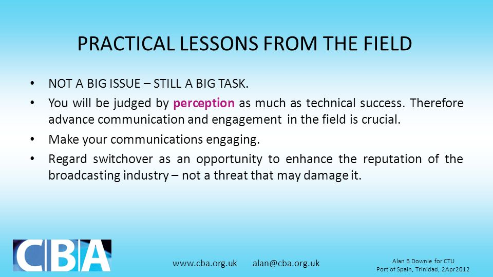 PRACTICAL LESSONS FROM THE FIELD