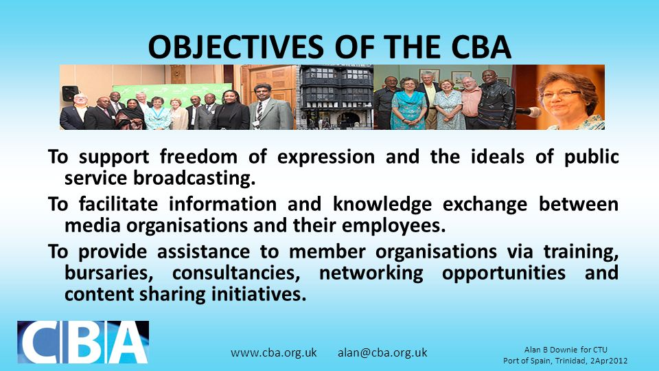 OBJECTIVES OF THE CBA