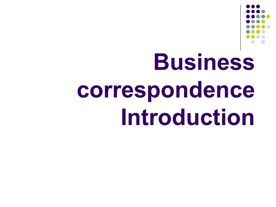 Business correspondence Introduction