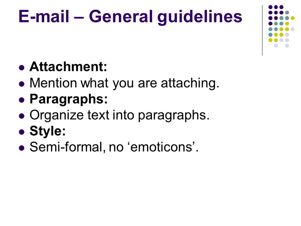 – General guidelines