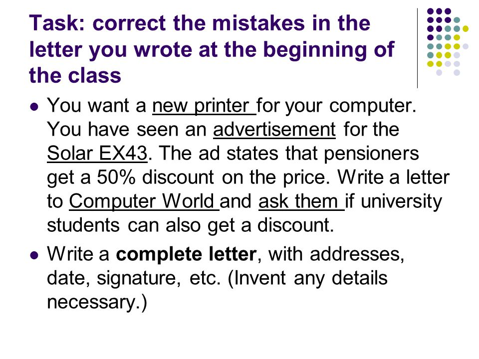 Task: correct the mistakes in the letter you wrote at the beginning of the class