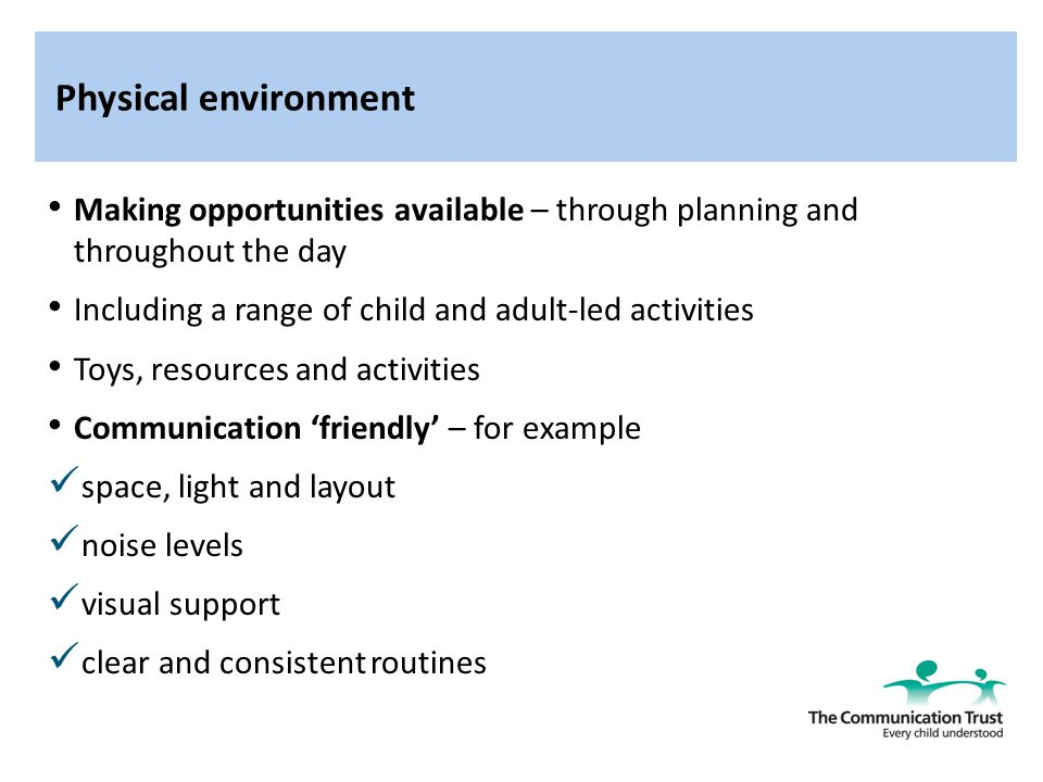 importance of the environment in supporting speech language and communication development Here are 5 ways children learn speech and language through play, from infancy  on  of your child's speech, language, communication and social skills  the  power of play in the early learning environment by deborah from  top toys &  how they can support speech & language development (part.