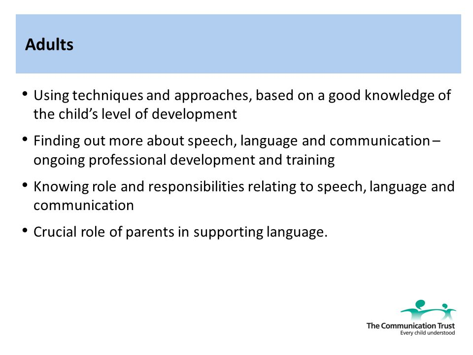 importance of the environment in supporting speech language and communication development Language and communication is an important skill for children to learn  language development is important to a child in order to adequately exchange information with others in a meaningful way video of the day importance of language skills according to the american speech, language and hearing association, language is not the same as.