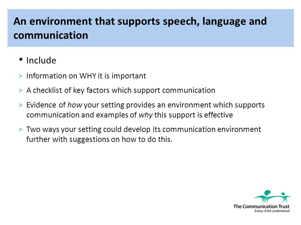 4 2 review evidence about the key factors that provide a supportive speech language and communicatio