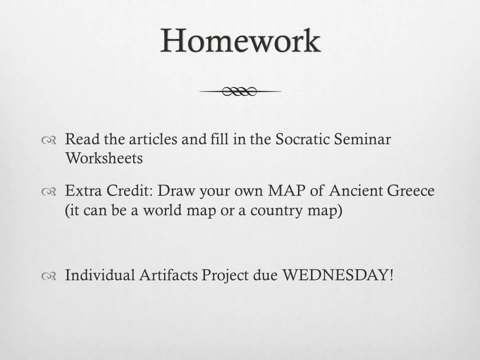 Homework Read the articles and fill in the Socratic Seminar Worksheets