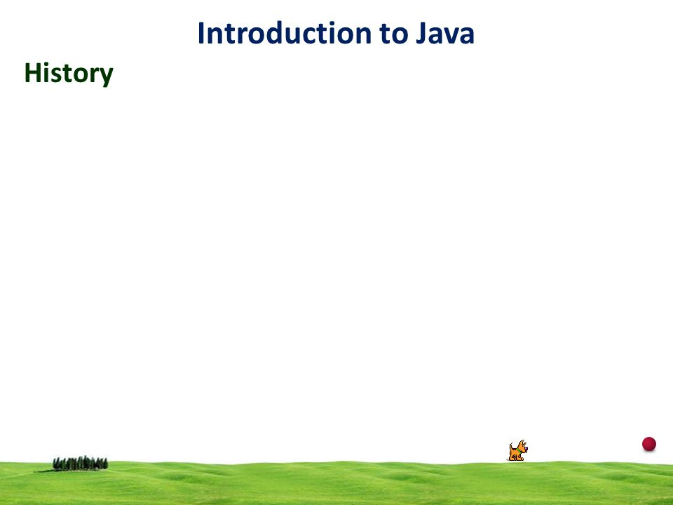 Introduction to Java History