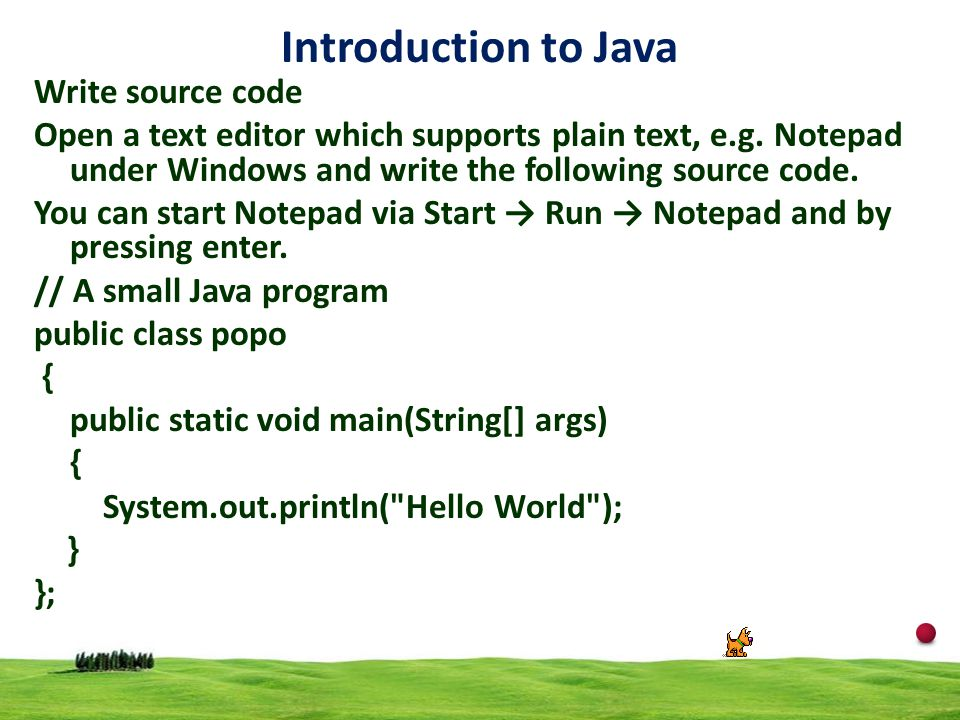 Introduction to Java Write source code
