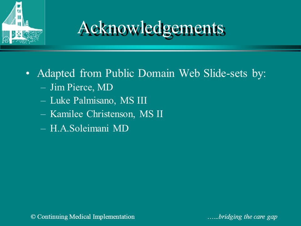 Acknowledgements Adapted from Public Domain Web Slide-sets by: